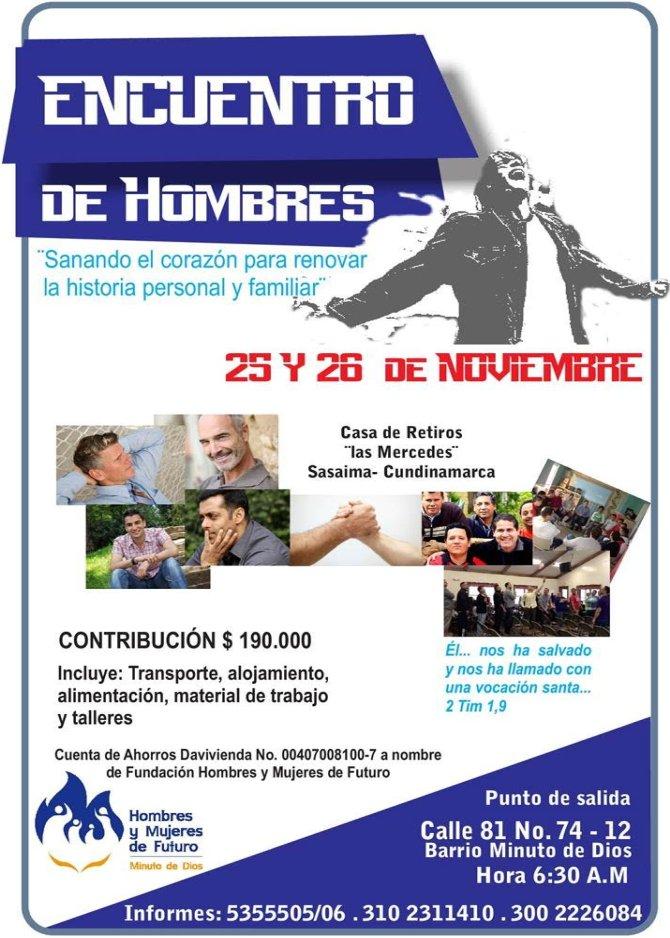 Encuentro de Hombres - Nov. 25 y 26 - Sasaima. Tel 5355505-06