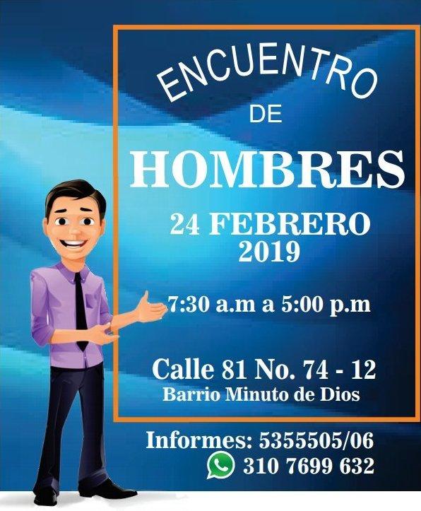 Encuentro de Hombres - Febrero 24 - 7:30am a 5pm - Tel: 5355505