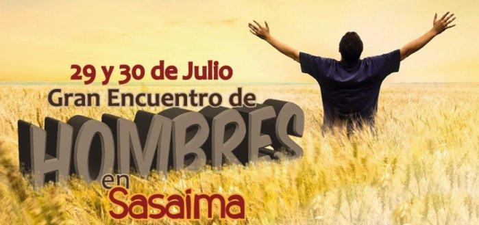 Encuentro de Hombres. Julio 29 y 30 - Sasaima
