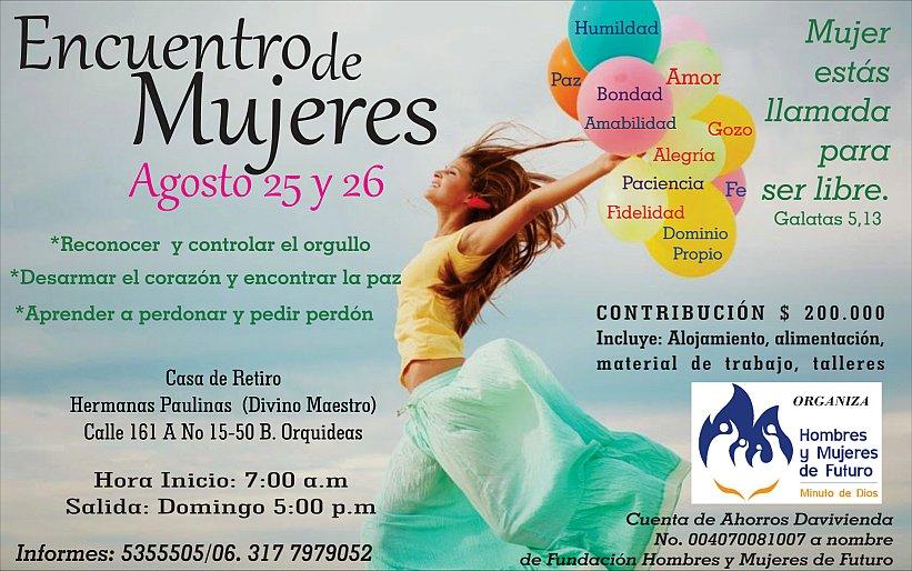 Encuentro de Mujeres - Agosto 25 y 25. Tels: 5355505, Bogotá