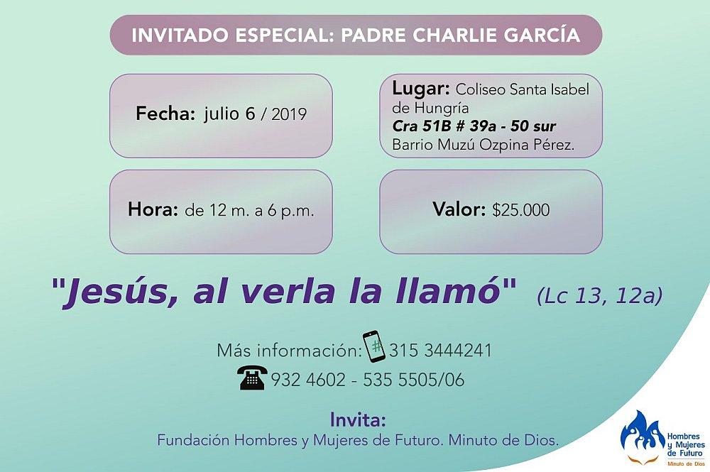 JULIO 6, 2019  -  TELS: 315 3444241 - 5355505 - 932 4602 Coliseo Sta Isabel de Hungría